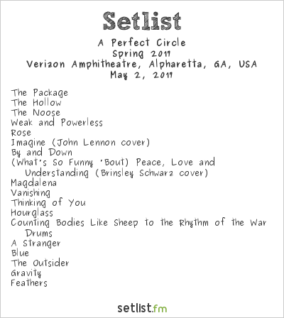 A Perfect Circle Setlist Verizon Wireless Amphitheater, Alpharetta, GA, USA, Spring 2017