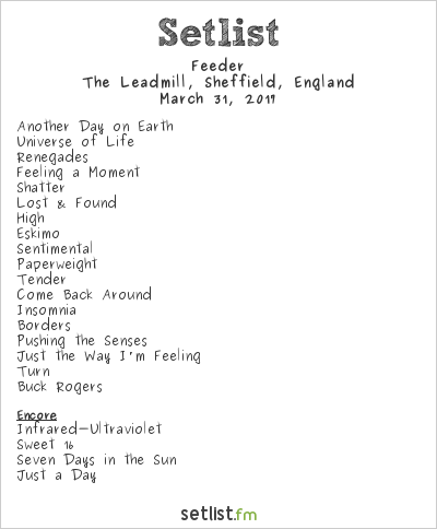 Feeder Setlist The Leadmill, Sheffield, England 2017