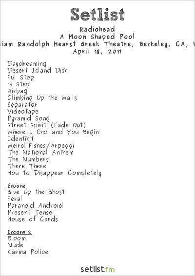 Radiohead Setlist Greek Theatre, Berkeley, CA, USA 2017, A Moon Shaped Pool