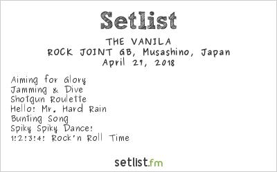THE VANILA Setlist Kichijoji ROCK JOINT GB, Musashino, Japan 2018