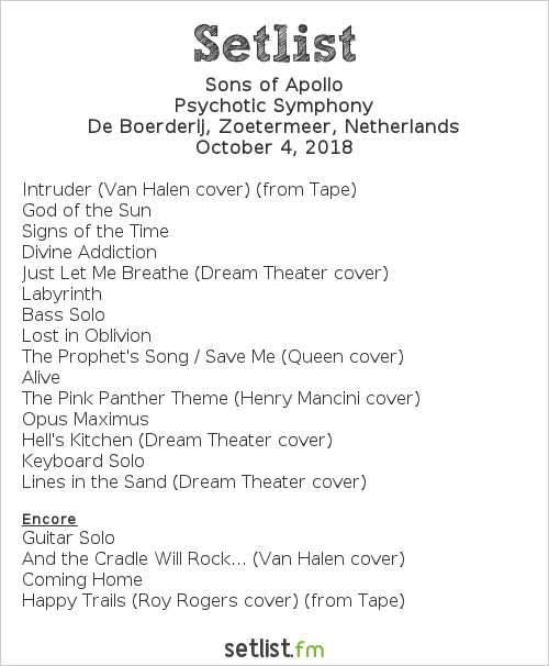 Sons of Apollo Setlist De Boerderij, Zoetermeer, Netherlands 2018, Psychotic Symphony