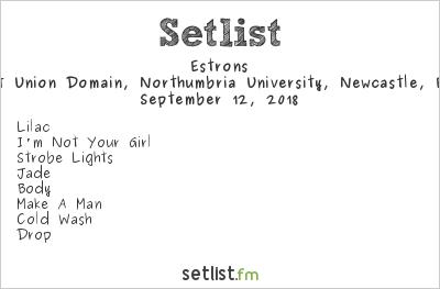 Estrons Setlist Domain, Northumbria University SU, Newcastle, England 2018