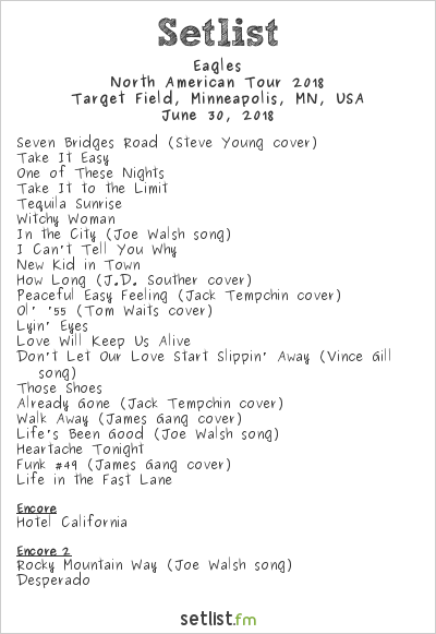Eagles Setlist Target Field, Minneapolis, MN, USA, North American Tour 2018