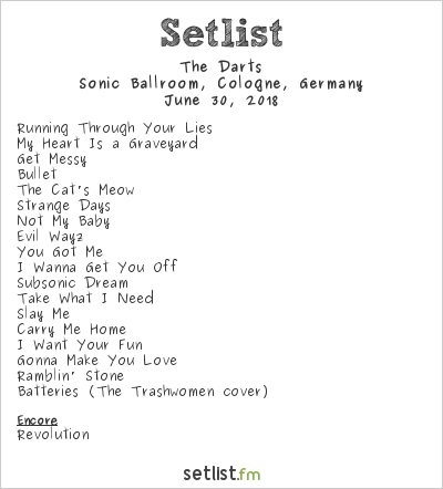 The Darts Setlist Sonic Ballroom, Cologne, Germany 2018