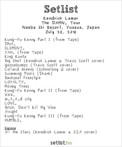 Kendrick Lamar Setlist Fuji Rock Festival 2018 2018, The DAMN. Tour
