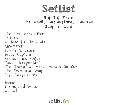 Big Big Train Setlist Anvil, Basingstoke, England 2018
