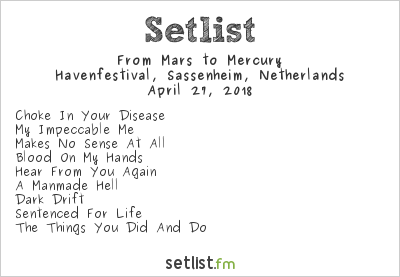 From Mars To Mercury Setlist Havenfestival, Sassenheim, Netherlands 2018