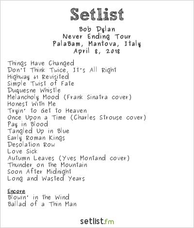 Bob Dylan Setlist PalaBam, Mantova, Italy 2018, Never Ending Tour