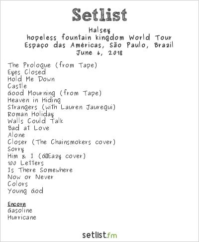 Halsey Setlist Espaço das Américas, São Paulo, Brazil 2018, hopeless fountain kingdom World Tour