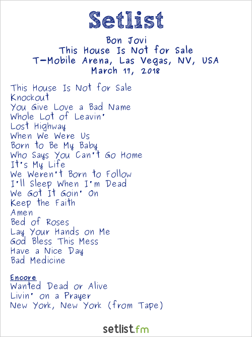 Bon Jovi Setlist T-Mobile Arena, Las Vegas, NV, USA 2018, This House Is Not for Sale