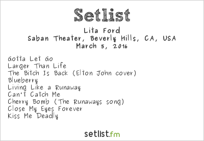 Lita Ford Setlist Saban Theater, Beverly Hills, CA, USA 2016