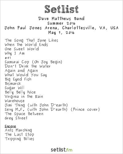 Dave Matthews Band Setlist John Paul Jones Arena, Charlottesville, VA, USA, Summer 2016