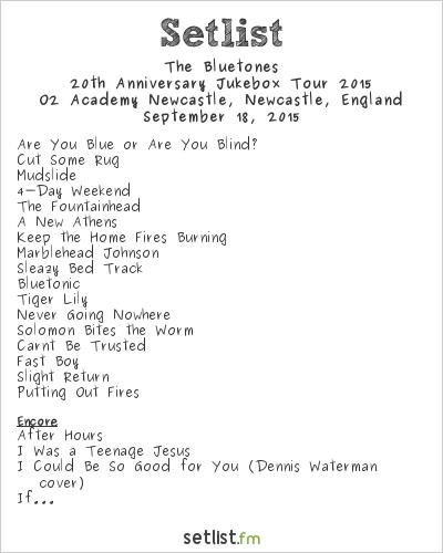 The Bluetones Setlist O2 Academy Newcastle, Newcastle, England, 20th Anniversary Jukebox Tour 2015