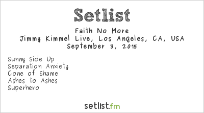Faith No More Setlist Jimmy Kimmel Live, Los Angeles, CA, USA, North American Summer Tour 2015