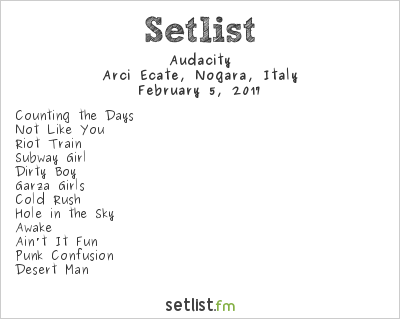 Audacity Setlist Arci Ecate, Nogara, Italy 2017