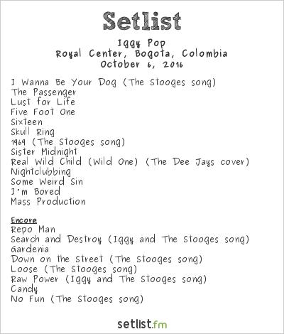 Iggy Pop Setlist Royal Center, Bogotá, Colombia 2016
