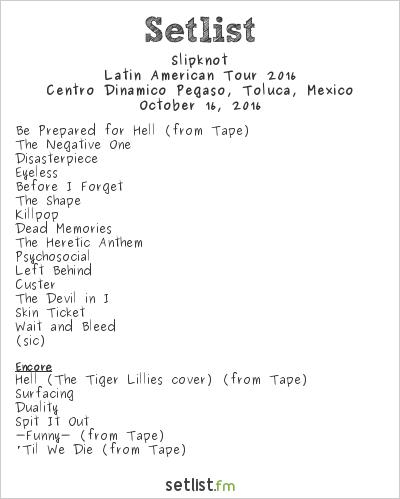 Slipknot Setlist Knotfest México 2016 2016