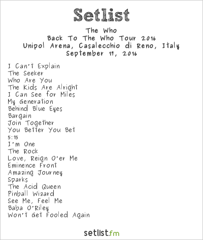 The Who Setlist Unipol Arena, Bologna, Italy, Back to The Who Tour 2016