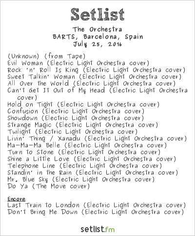 The Orchestra Setlist BARTS, Barcelona, Spain 2016