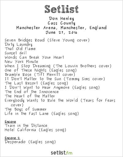 Don Henley Setlist Manchester Arena, Manchester, England 2016, Cass County
