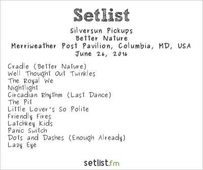 Silversun Pickups Setlist DC101 Kerfuffle 2016 2016, Better Nature