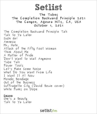 The Tubes Setlist The Canyon, Agoura Hills, CA, USA, The Completion Backward Principle 2021