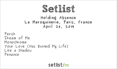 Holding Absence Setlist La Maroquinerie, Paris, France 2019