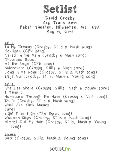 David Crosby Setlist Pabst Theater, Milwaukee, WI, USA, Sky Trails 2019
