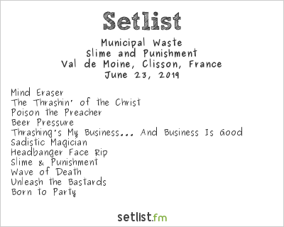 Municipal Waste Setlist Hellfest 2019 2019, Slime and Punishment