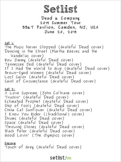 Dead & Company Setlist BB&T Pavilion, Camden, NJ, USA 2019, 2019 Summer Tour