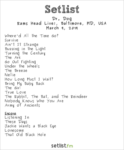 Dr. Dog Setlist Rams Head Live!, Baltimore, MD, USA 2019