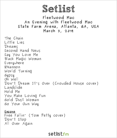 Fleetwood Mac Setlist State Farm Arena, Atlanta, GA, USA 2019, An Evening with Fleetwood Mac