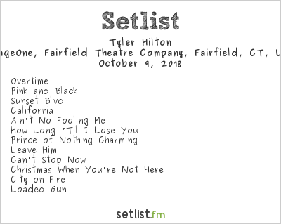 Tyler Hilton Setlist FTC Stage One, Fairfield, CT, USA 2018