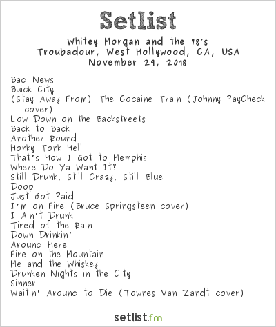 Whitey Morgan and the 78's Setlist Troubadour, West Hollywood, CA, USA 2018
