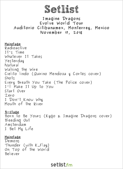 Imagine Dragons Setlist Auditorio CitiBanamex, Monterrey, Mexico 2018