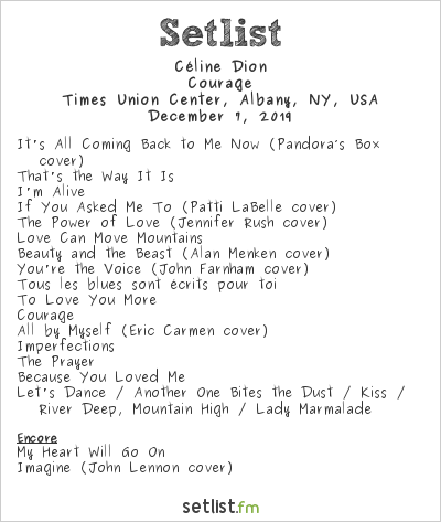 Céline Dion at Times Union Center, Albany, NY, USA Setlist