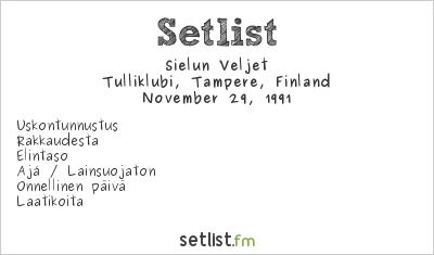 Sielun Veljet at Tulliklubi, Tampere, Finland Setlist