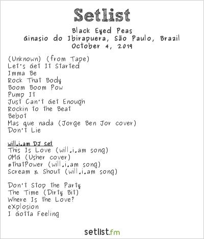 The Black Eyed Peas Setlist Itaipava de Som a Sol 2019 2019