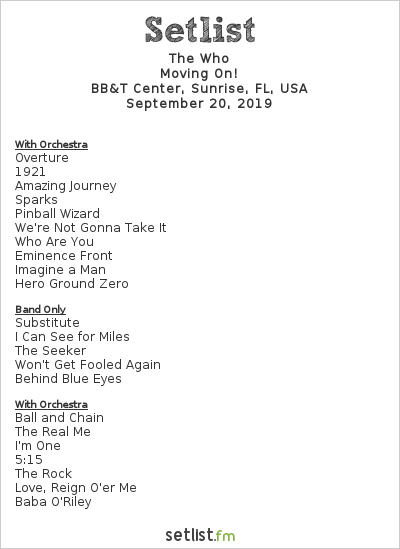 The Who Setlist BB&T Center, Sunrise, FL, USA 2019, Moving On!