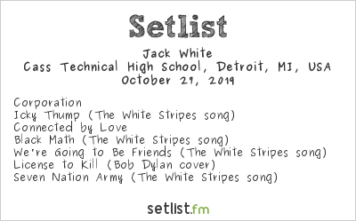Jack White Setlist Cass Technical High School, Detroit, MI, USA 2019