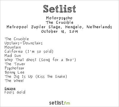 Motorpsycho Setlist Metropool Jupiler Stage, Hengelo, Netherlands 2019, The Crucible