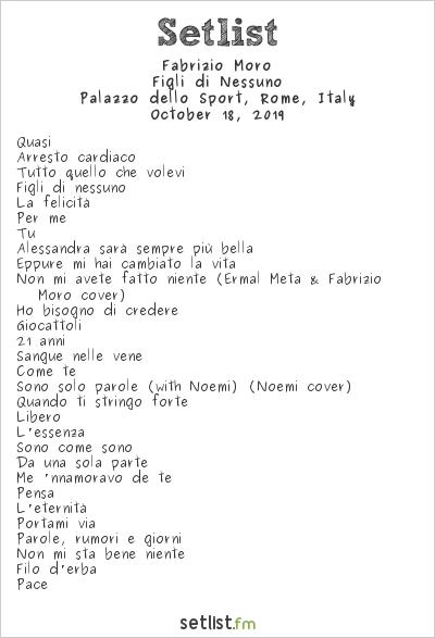 Fabrizio Moro Setlist Palazzo dello Sport, Rome, Italy 2019, Figli di Nessuno