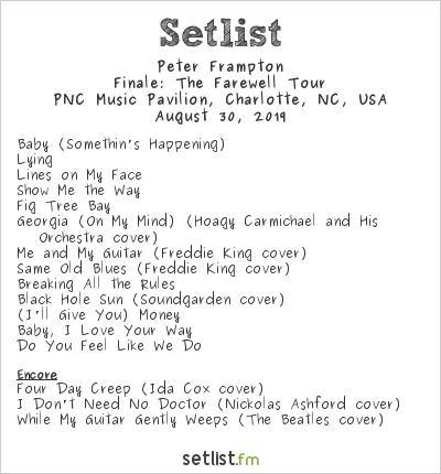 Peter Frampton Setlist PNC Music Pavilion, Charlotte, NC, USA 2019, Finale: The Farewell Tour