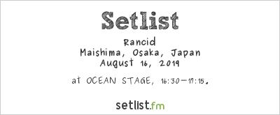 Rancid at Summer Sonic Osaka 2019 Setlist