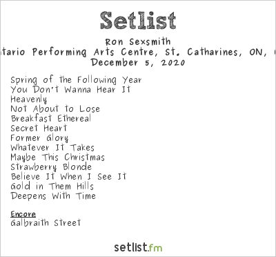 Ron Sexsmith Setlist FirstOntario Performing Arts Centre, St. Catharines, ON, Canada 2020