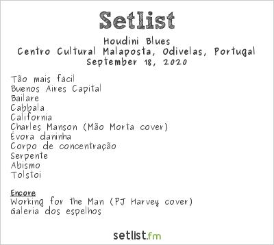 Houdini Blues at Centro Cultural Malaposta, Odivelas, Portugal Setlist
