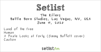 The Killers Setlist Battle Born Studios, Las Vegas, NV, USA 2020
