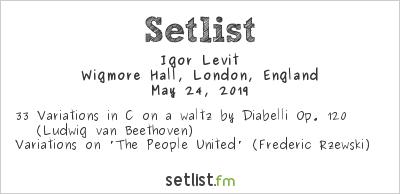 Igor Levit at Wigmore Hall, London, England Setlist