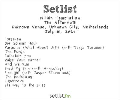 Within Temptation Setlist Unknown Venue, Unknown City, Netherlands 2021