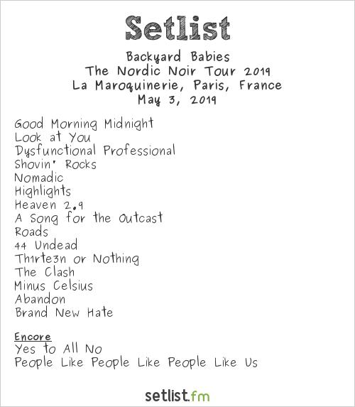 Backyard Babies Setlist La Maroquinerie, Paris, France, The Nordic Noir Tour 2019